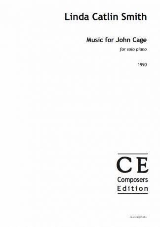 Linda Catlin Smith: Music for John Cage for solo piano