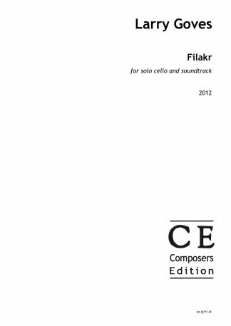 Larry Goves: Filakr for solo cello and soundtrack