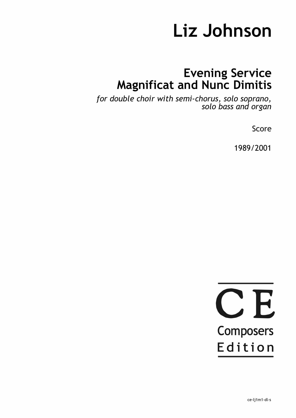 Liz Johnson: Evening Service Magnificat and Nunc Dimitis for double choir with semi-chorus, solo soprano, solo bass and organ