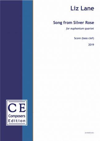 Liz Lane: Song from Silver Rose for euphonium quartet