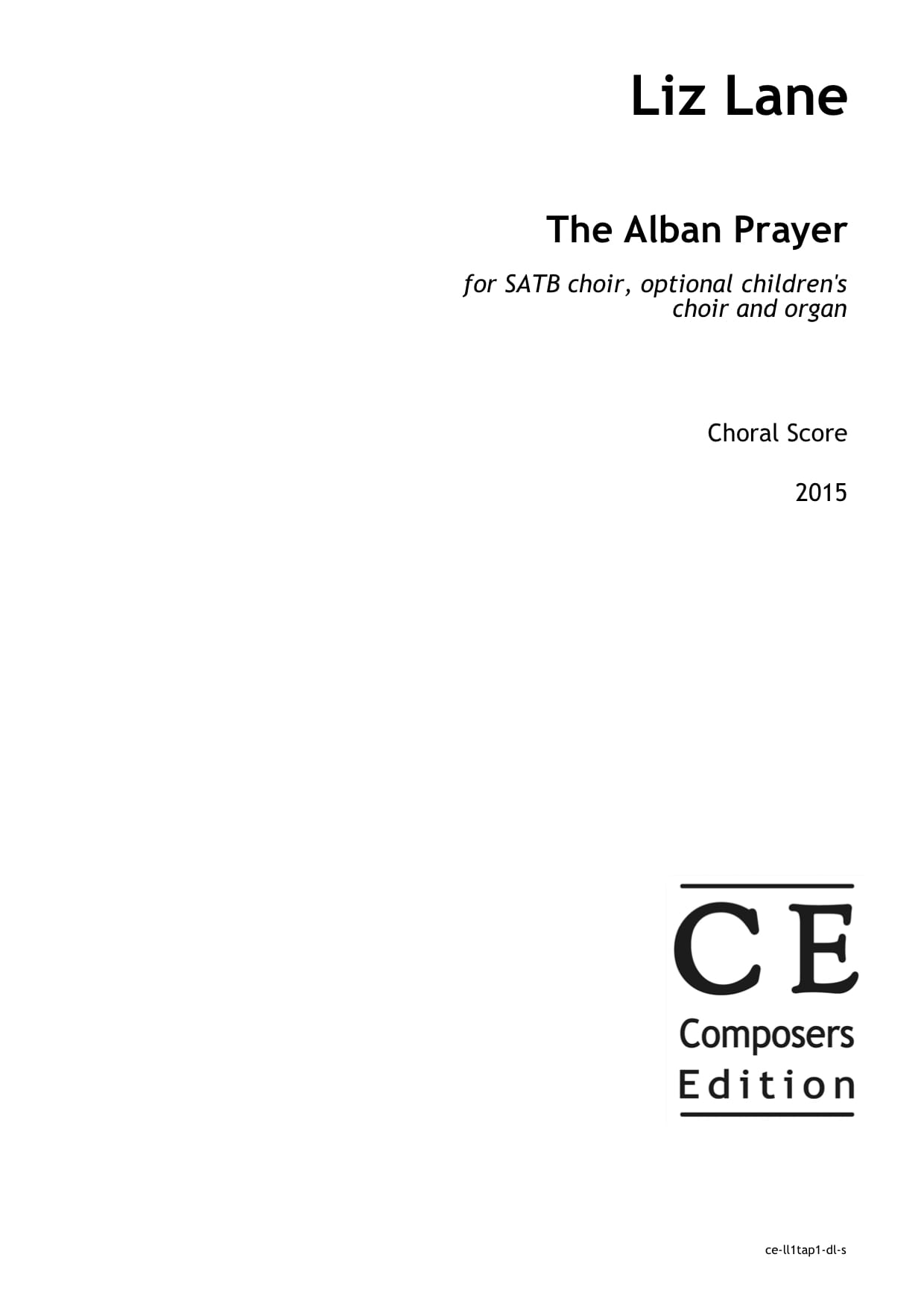 Liz Lane: The Alban Prayer for SATB choir, optional children's choir and organ