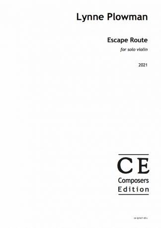 Lynne Plowman: Escape Route for solo violin