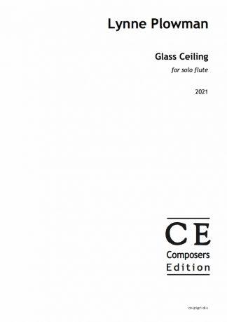 Lynne Plowman: Glass Ceiling for solo flute
