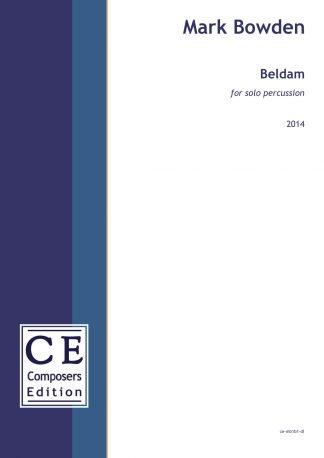 Mark Bowden: Beldam for solo percussion