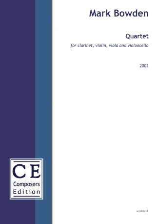 Mark Bowden: Quartet for clarinet, violin, viola and violoncello
