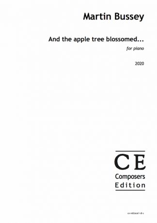 Martin Bussey: And the apple tree blossomed... for piano