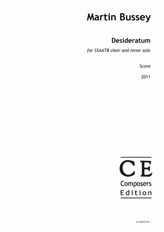 Martin Bussey: Desideratum for SSAATB choir and tenor solo