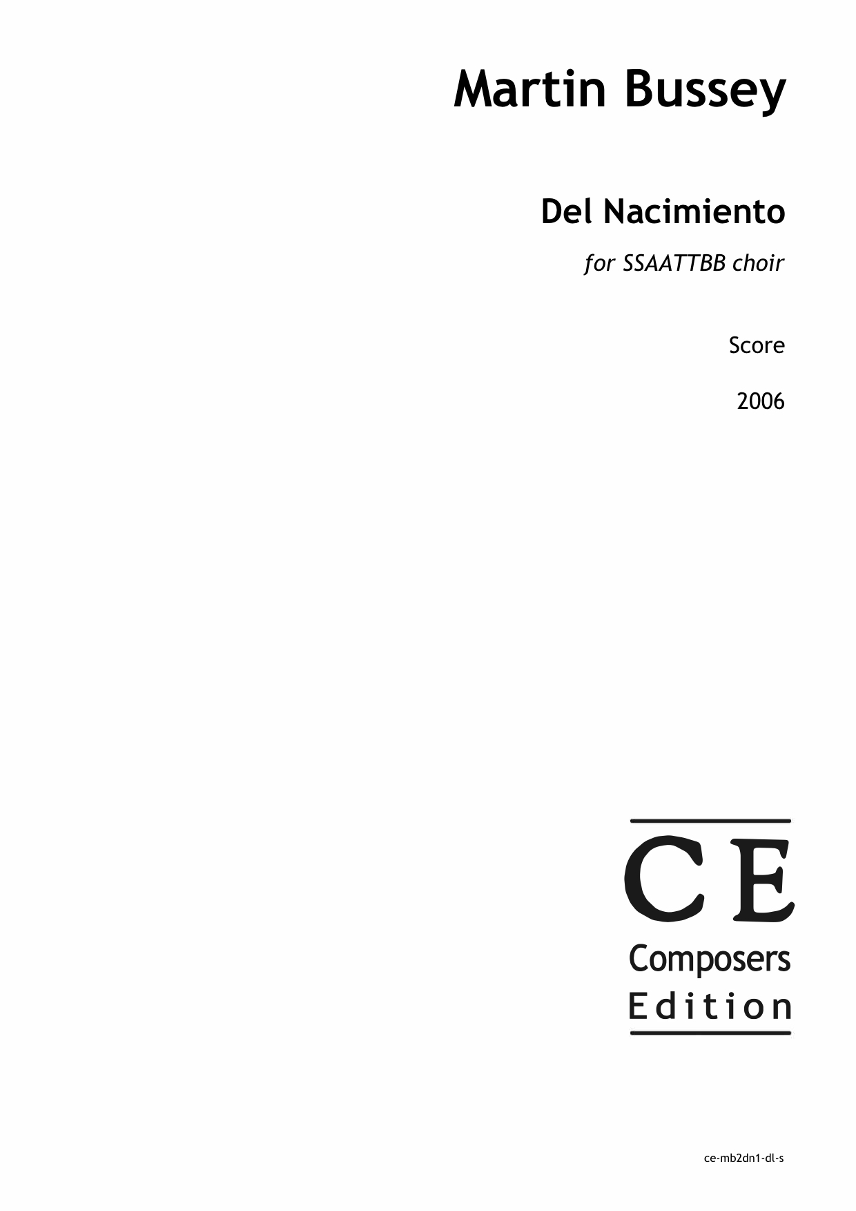 Martin Bussey: Del Nacimiento for SSAATTBB choir