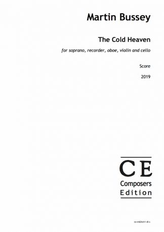 Martin Bussey: The Cold Heaven for soprano, recorder, oboe, violin and cello