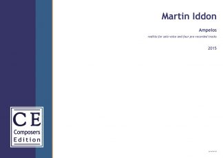 Martin Iddon: Ampelos reditta for solo voice and four pre-recorded tracks