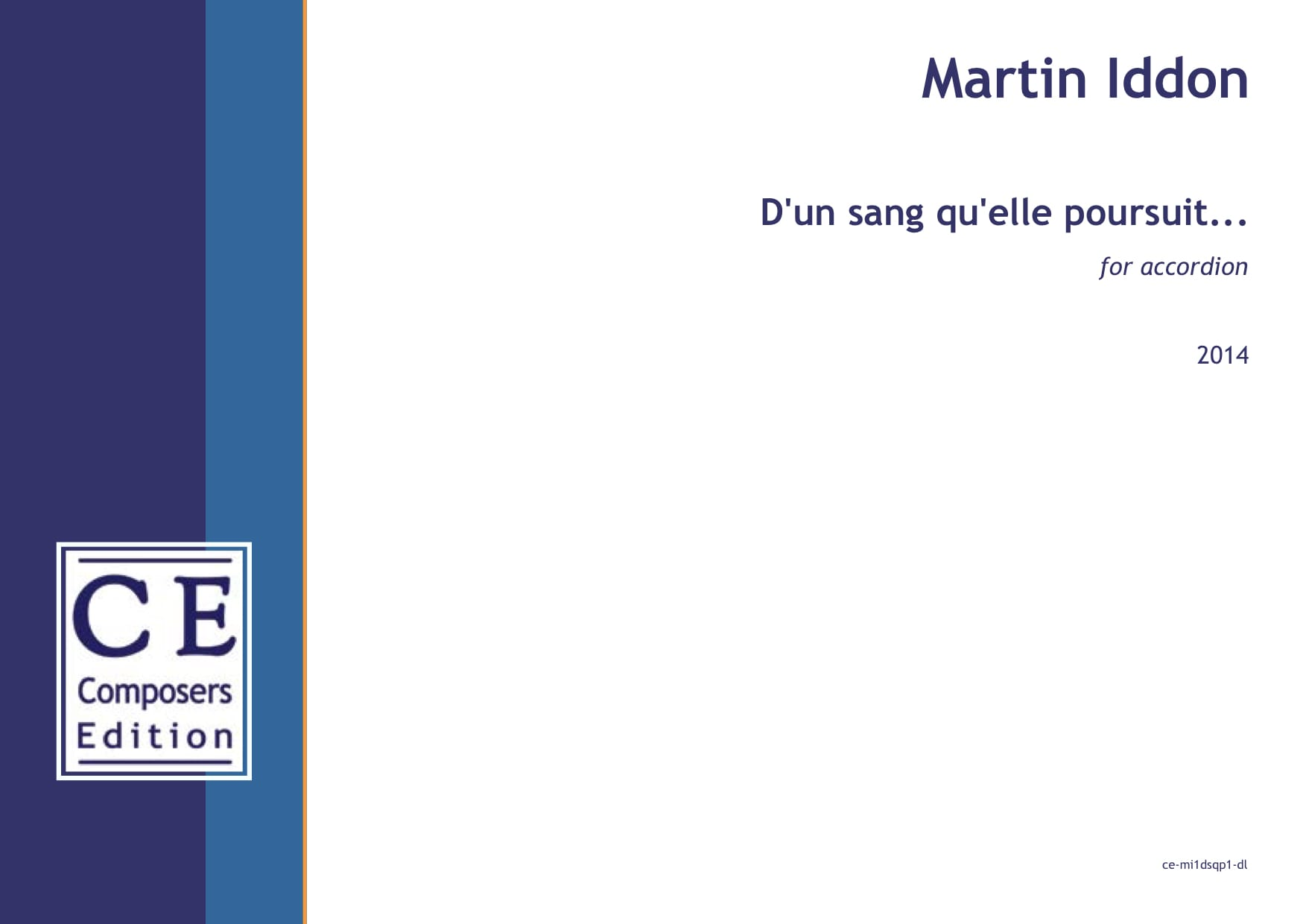 Martin Iddon: D'un sang qu'elle poursuit... for accordion