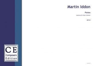 Martin Iddon: Ptelea canzona for bass clarinet
