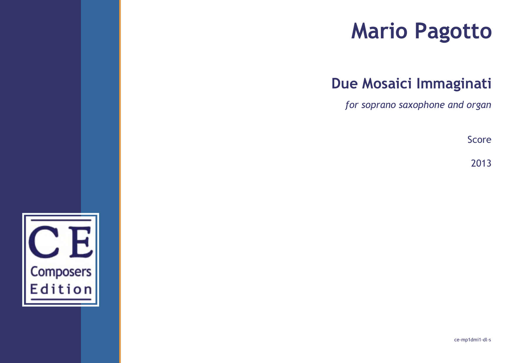 Mario Pagotto: Due Mosaici Immaginati for soprano saxophone and organ