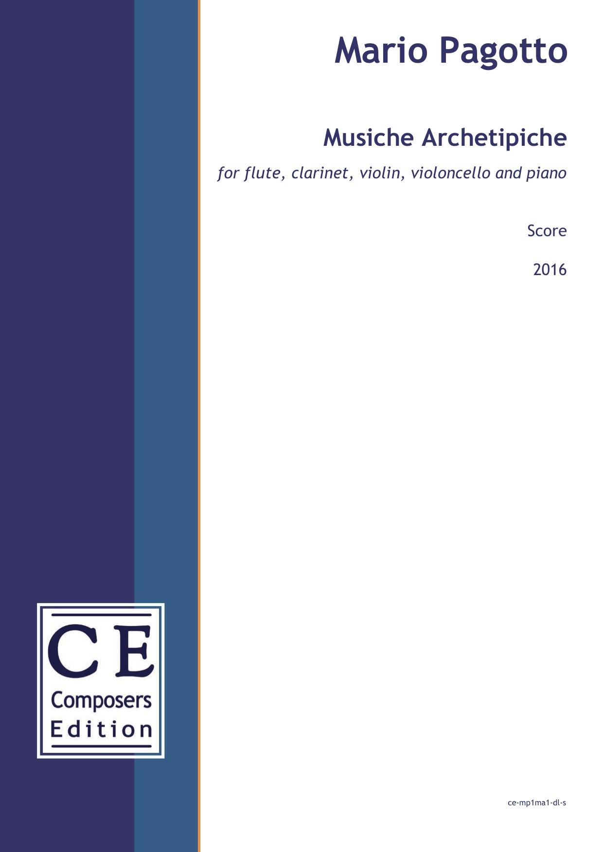 Mario Pagotto: Musiche Archetipiche for flute, clarinet, violin, violoncello and piano