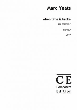 Marc Yeats: when time is broke for ensemble
