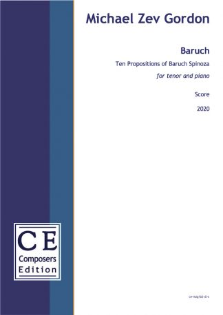 Michael Zev Gordon: Barch Ten Propositions of Baruch Spinoza for tenor and piano
