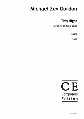 Michael Zev Gordon: This Night for choir and solo cello