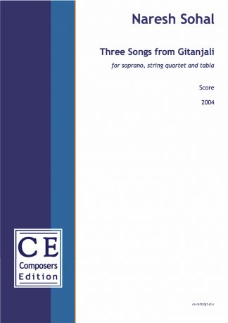 Naresh Sohal: Three Songs from Gitanjali for soprano, string quartet and tabla