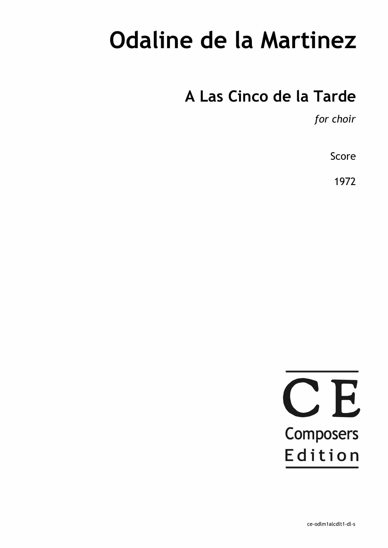 Odaline de la Martinez: A Las Cinco de la Tarde for choir