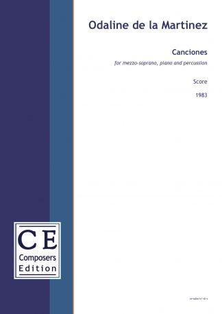 Odaline de la Martinez: Canciones for mezzo-soprano, piano and percussion