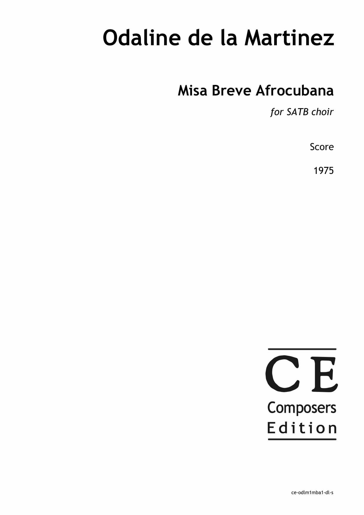 Odaline de la Martinez: Misa Breve Afrocubana for SATB choir