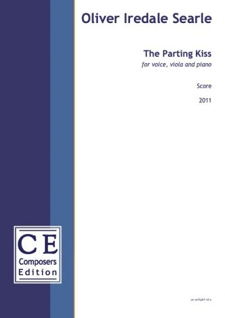 Oliver Iredale Searle: The Parting Kiss for voice, viola and piano