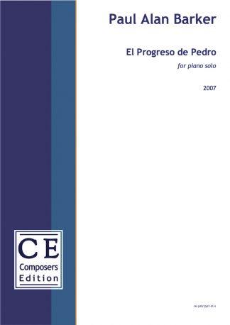 Paul Alan Barker: El Progreso de Pedro for piano solo