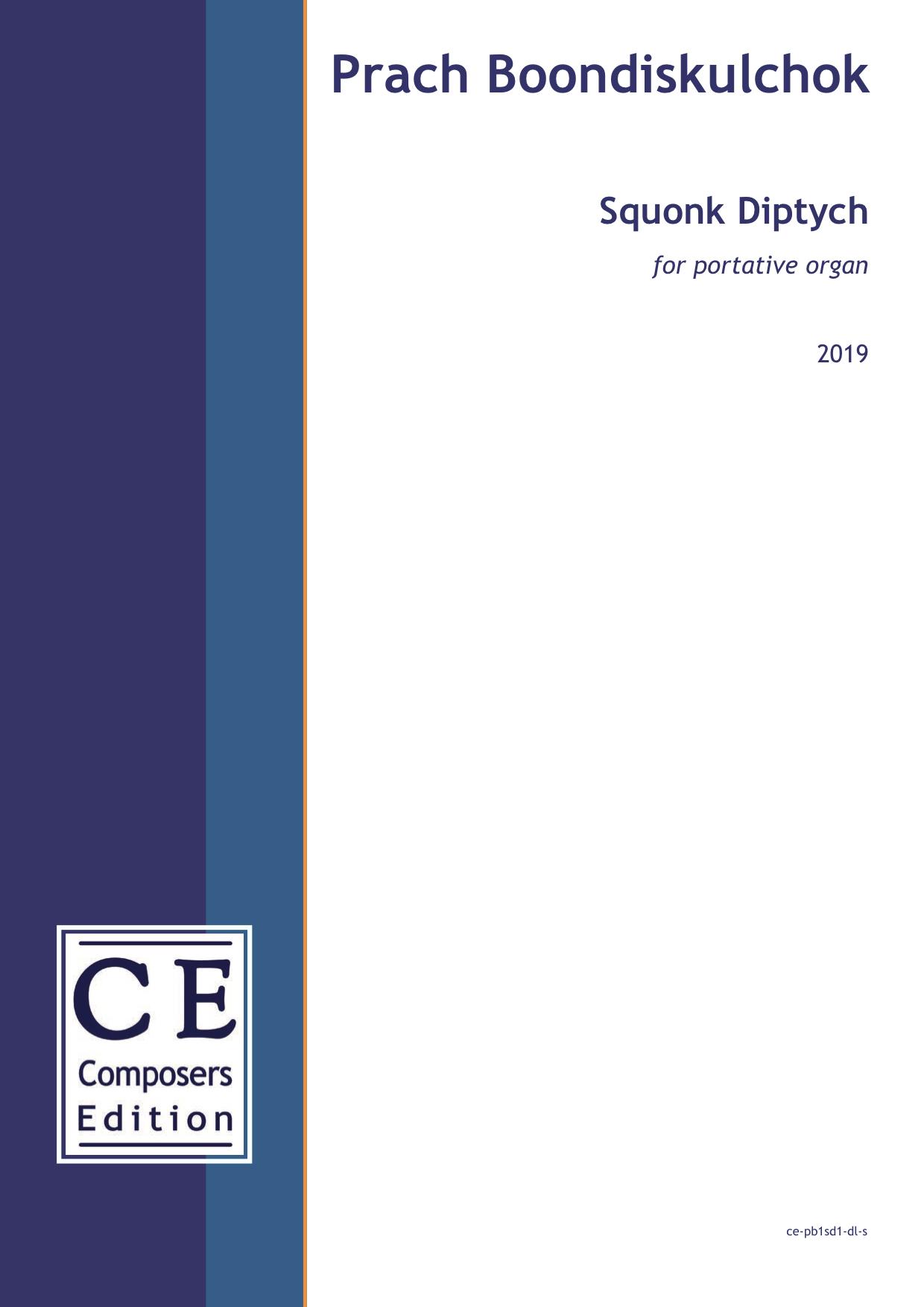 Prach Boondiskulchok: Squonk Diptych for portative organ
