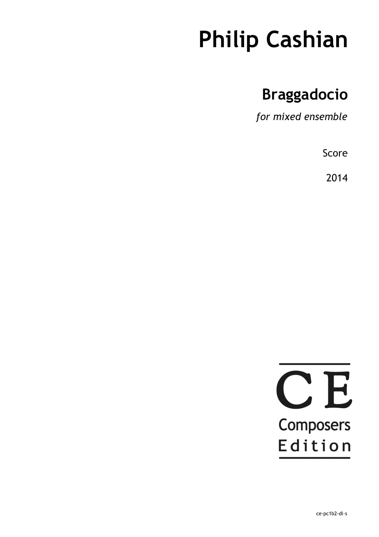 Philip Cashian: Braggadocio for mixed ensemble