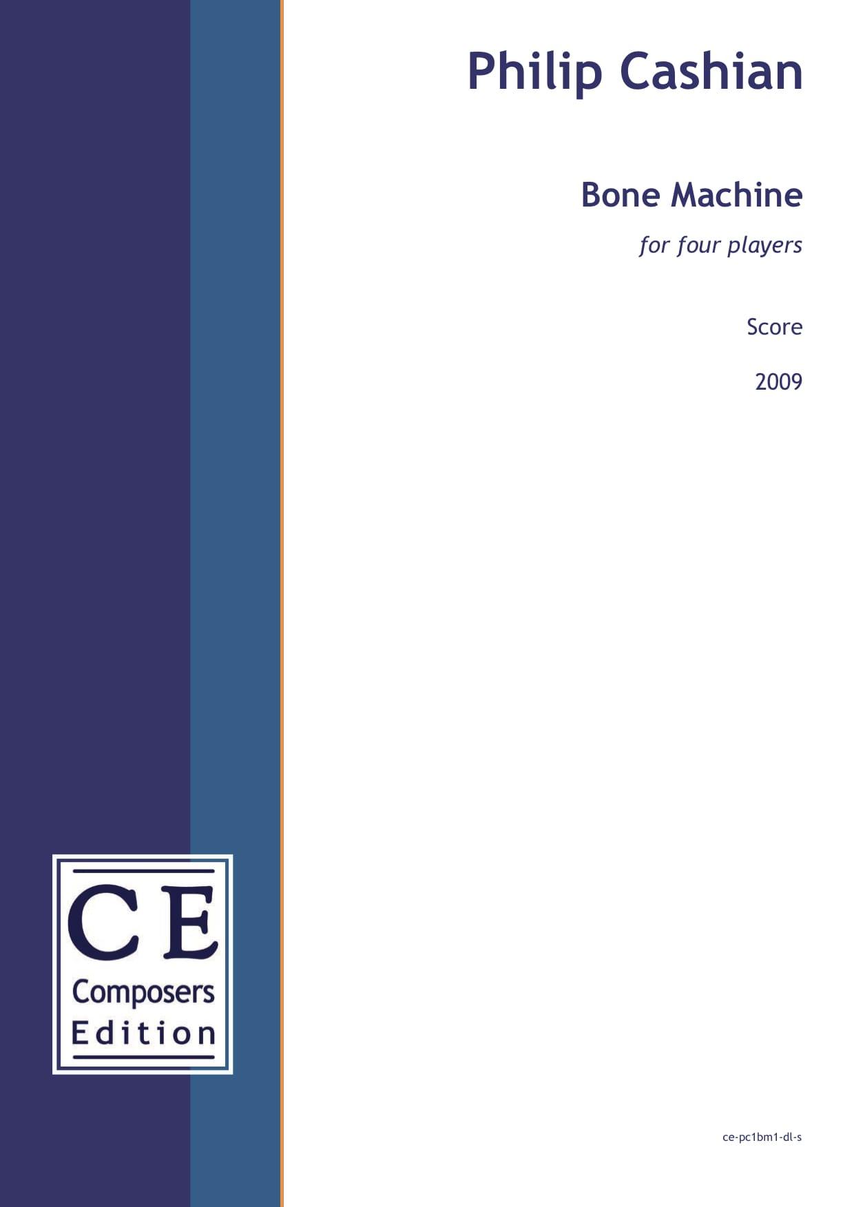 Philip Cashian: Bone Machine for four players
