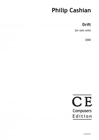 Philip Cashian: Drift for solo cello