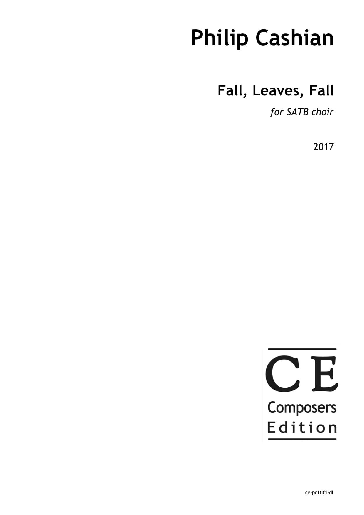Philip Cashian: Fall, Leaves, Fall for SATB choir