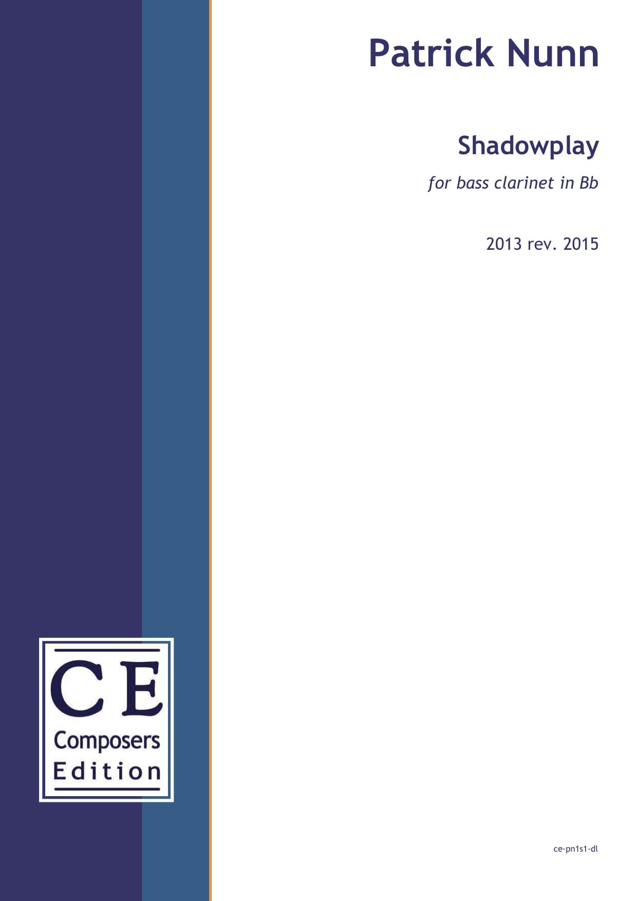 Patrick Nunn: Shadowplay for bass clarinet in Bb
