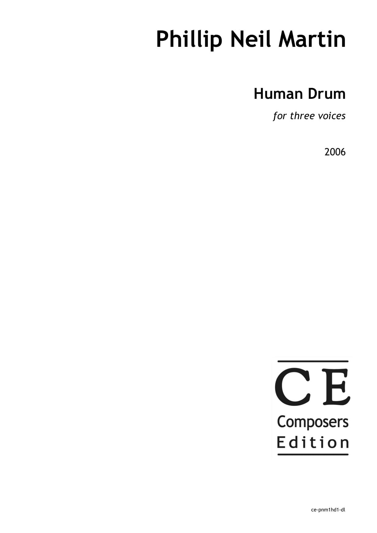 Phillip Neil Martin: Human Drum for three voices