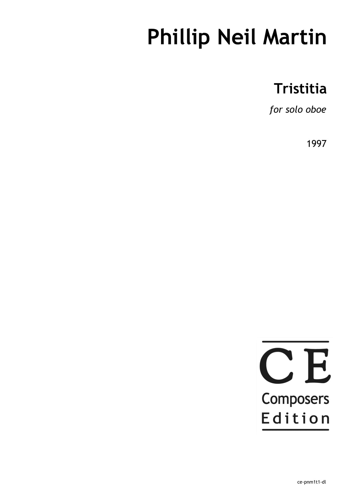 Phillip Neil Martin: Tristitia for solo oboe