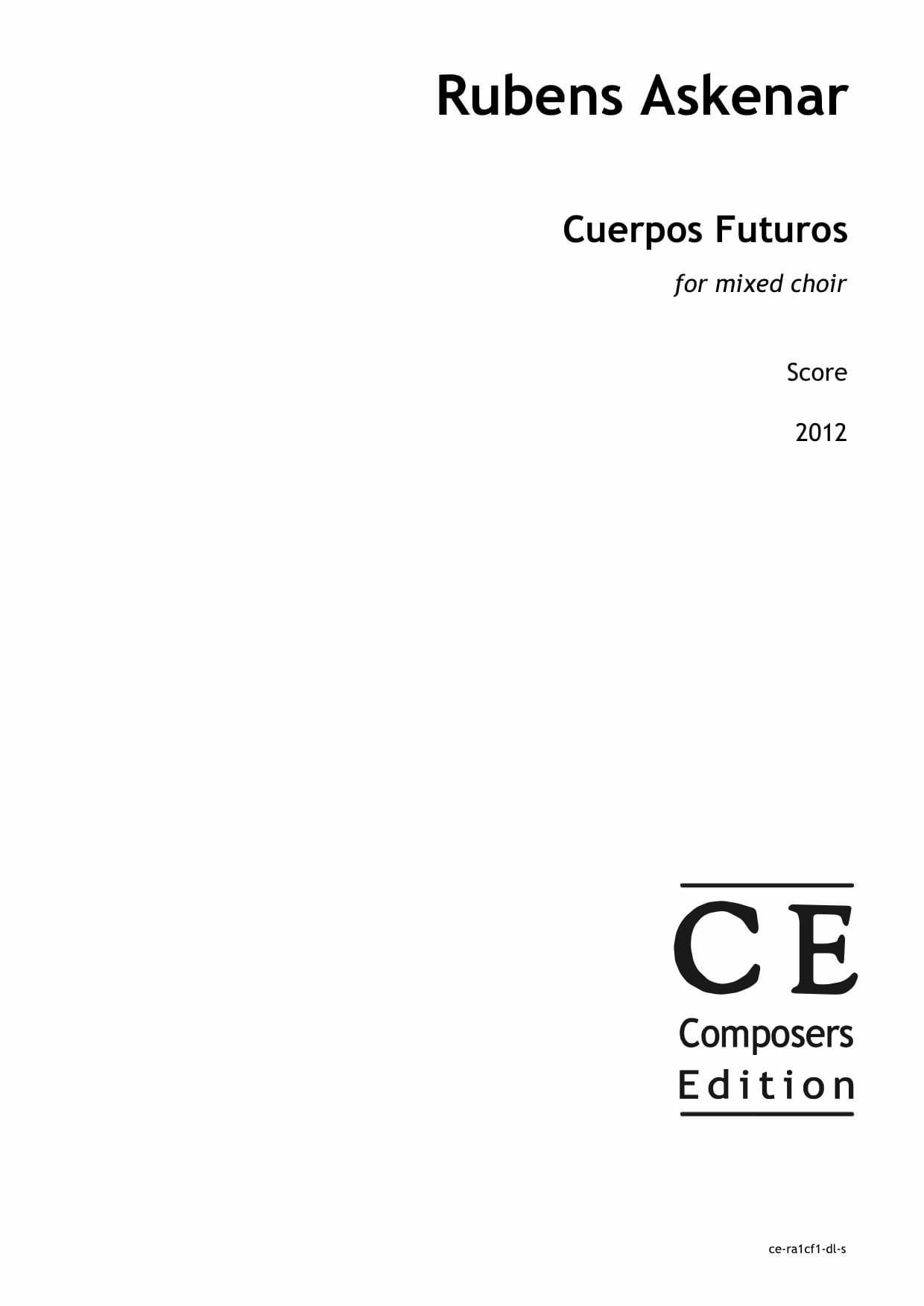 Rubens Askenar: Cuerpos Futuros for mixed choir