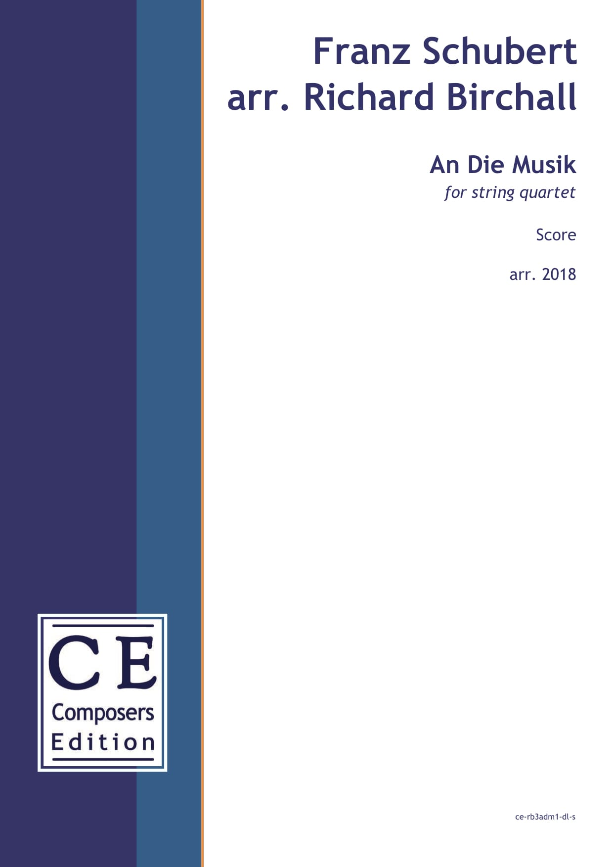 Franz Schubert arr. Richard Birchall: An Die Musik for string quartet
