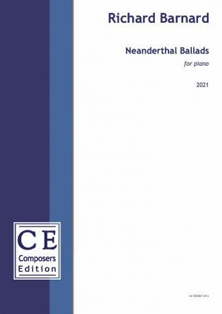 Richard Barnard: Neanderthal Ballads for piano