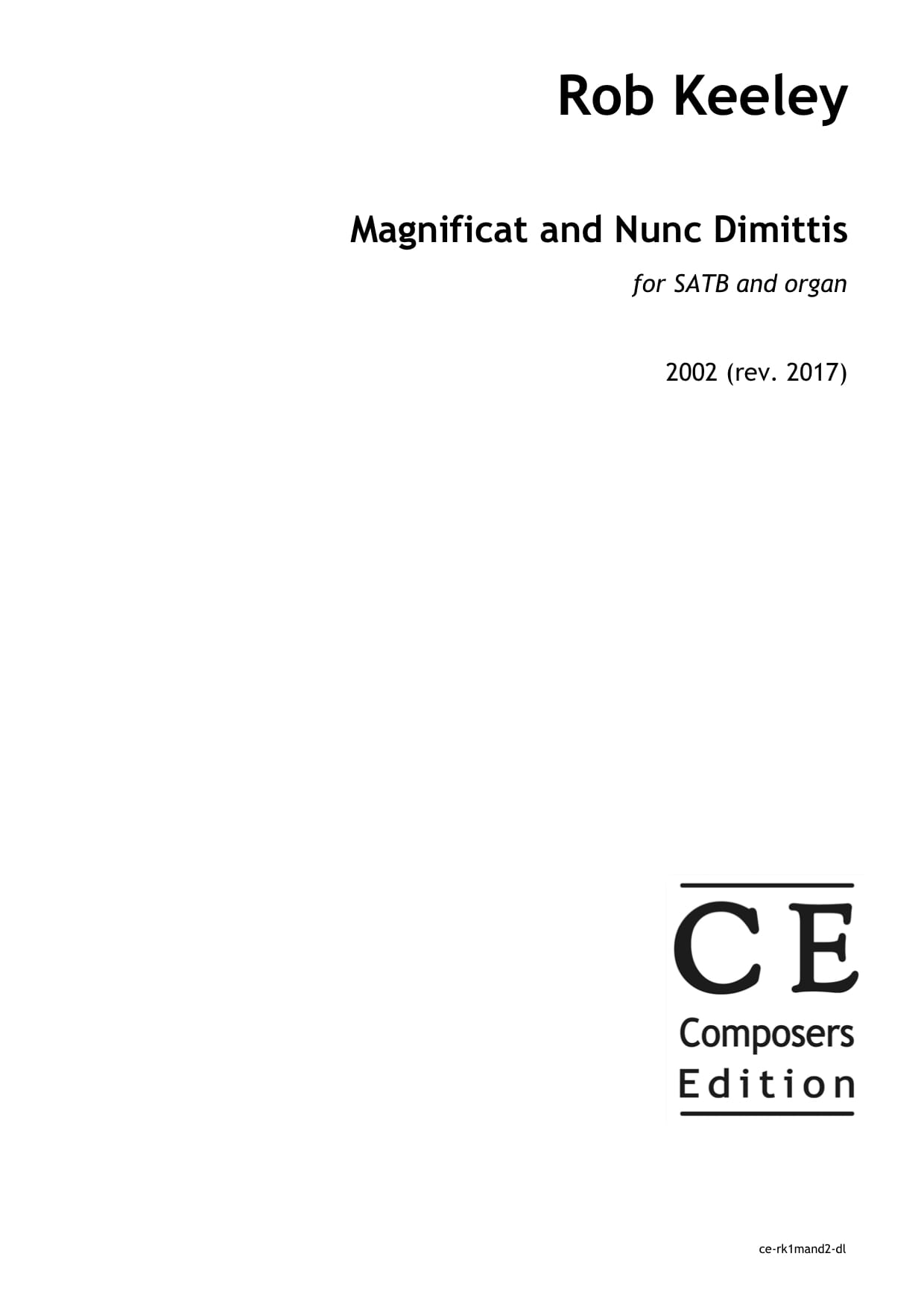 Rob Keeley: Magnificat and Nunc Dimittis for SATB and organ