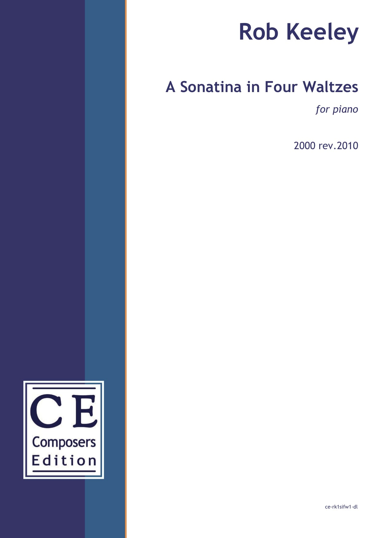 Rob Keeley: A Sonatina in Four Waltzes for piano