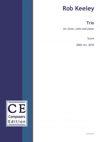 Rob Keeley: Trio for flute, cello and piano
