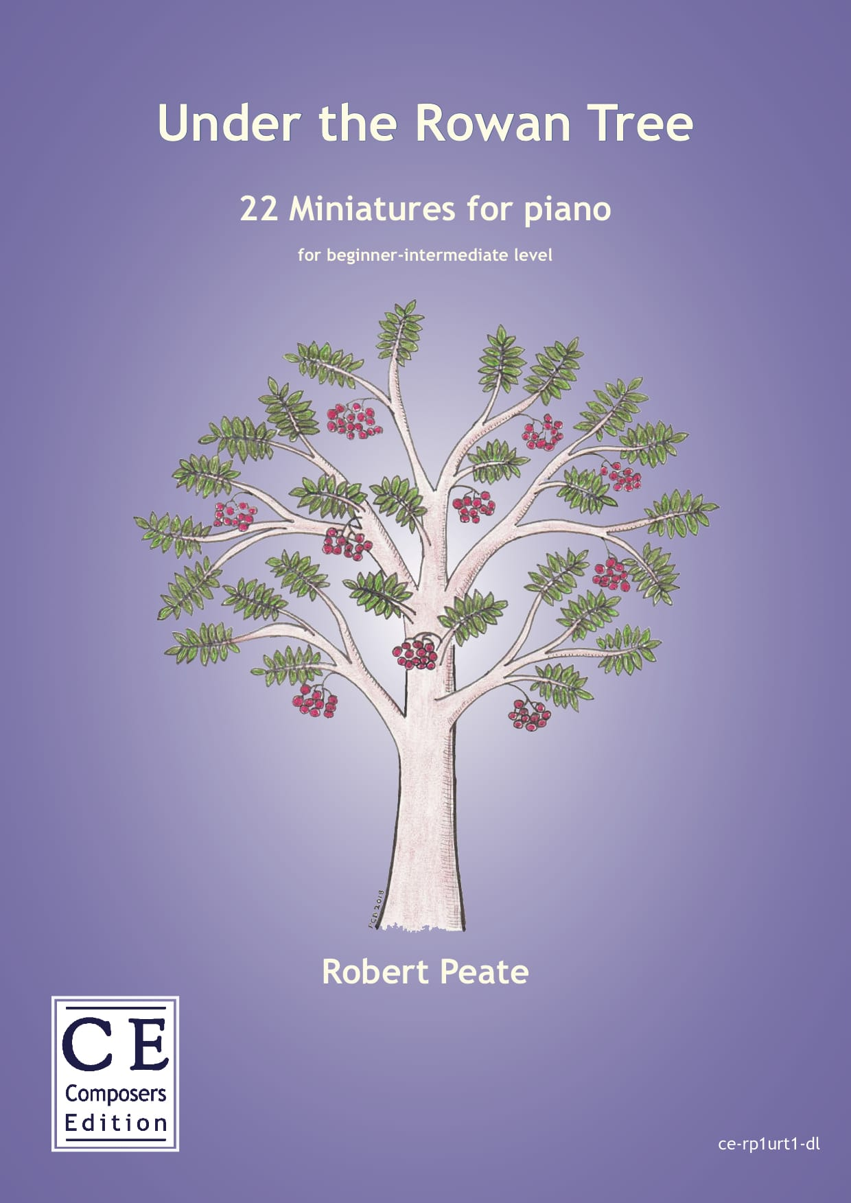 Robert Peate: Under the Rowan Tree 22 Miniatures for piano