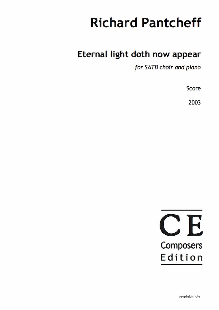 Eternal light doth now appear
