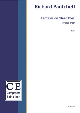 Richard Pantcheff: Fantasia on 'Haec Dies' for solo organ