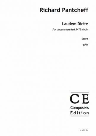 Richard Pantcheff: Laudem Dicite for unaccompanied SATB choir