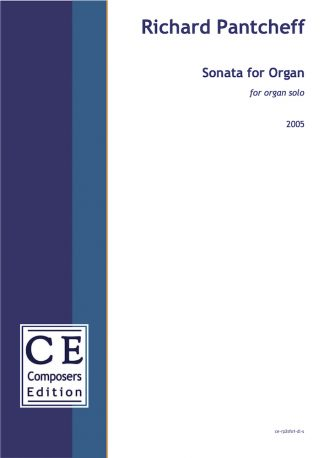 Richard Pantcheff: Sonata for Organ for organ solo