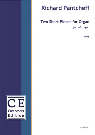 Richard Pantcheff: Two Short Pieces for Organ for solo organ