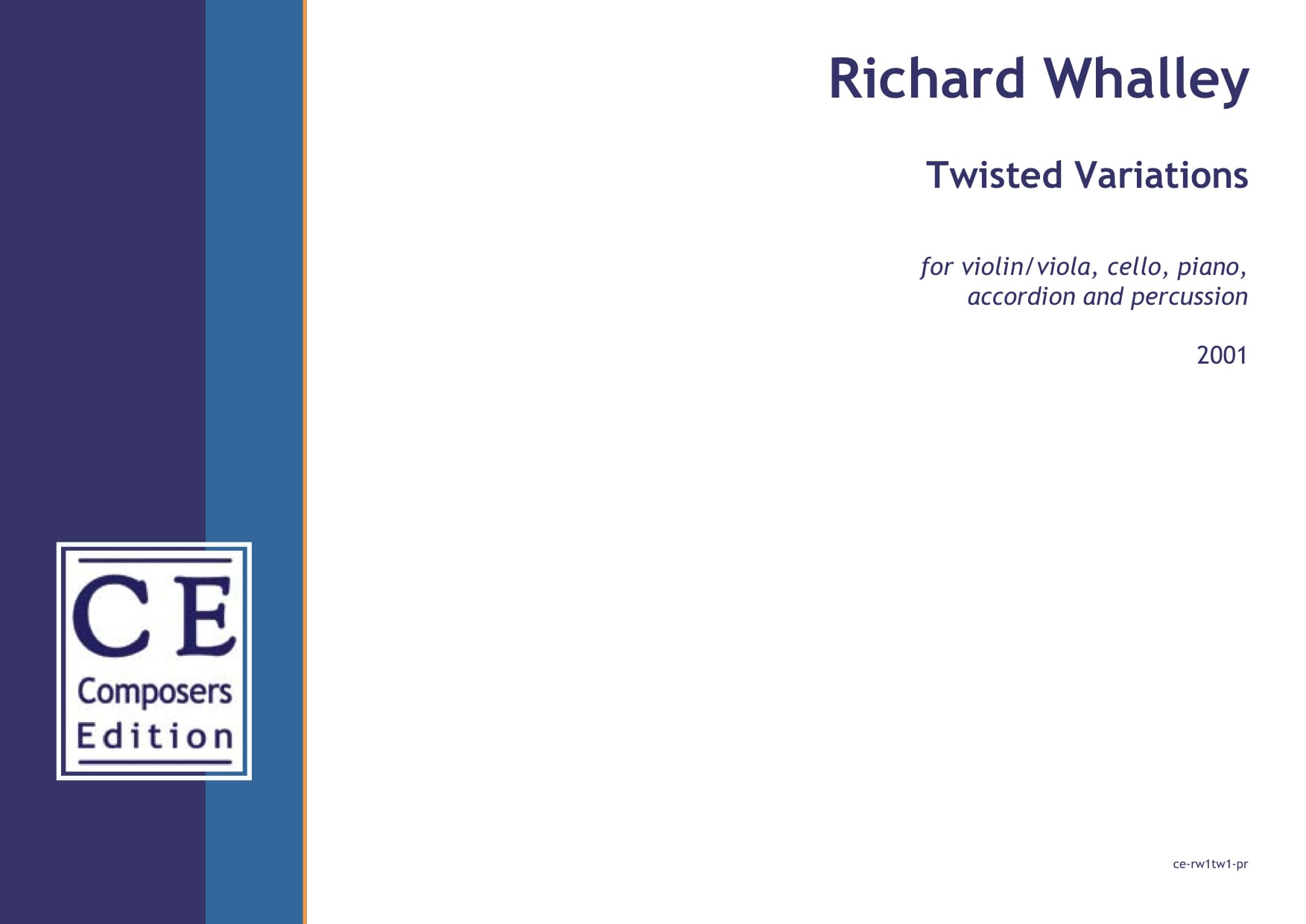 Richard Whalley: Twisted Variations for violin/viola, cello, piano, accordion and percussion