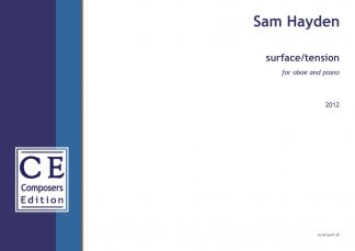 Sam Hayden: surface / tension for oboe and piano for oboe and piano