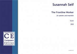 Susannah Self: The Frontline Worker for speaker and ensemble